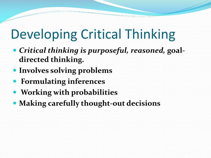 development of critical thinking