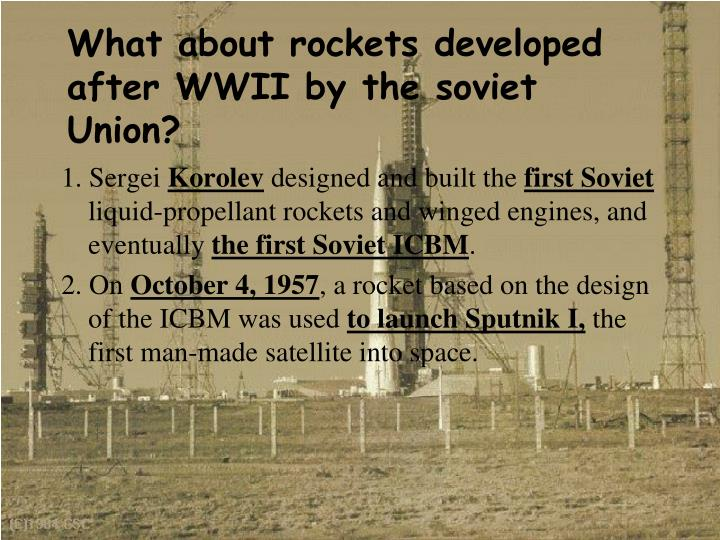 What about rockets developed after WWII by the soviet Union?