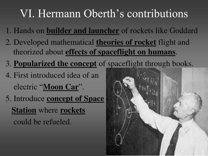 VI. Hermann Oberth's contributions