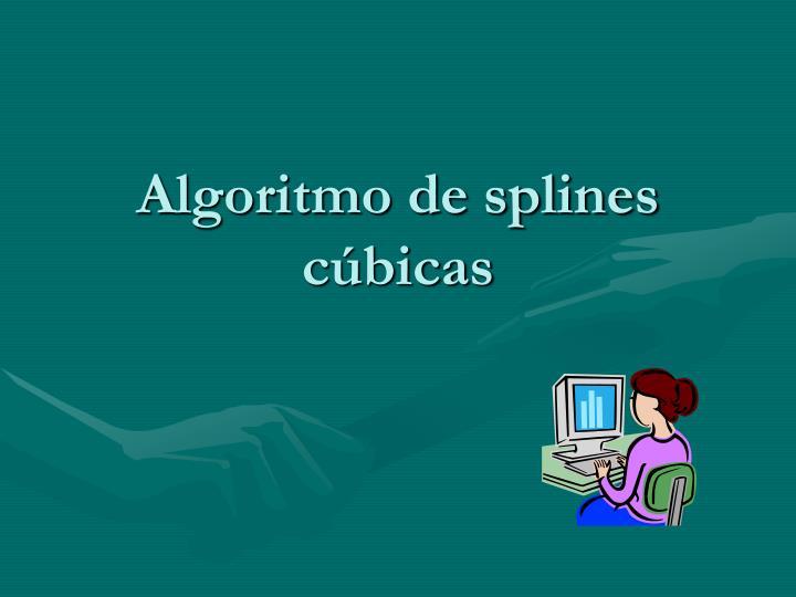 Algoritmo de splines cúbicas