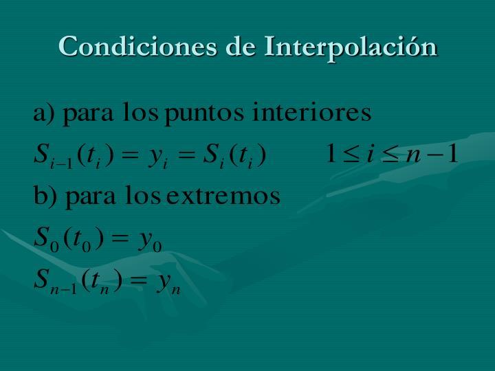 Condiciones de Interpolación