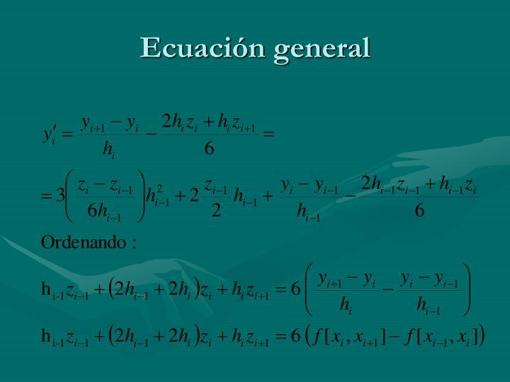 Ecuación general
