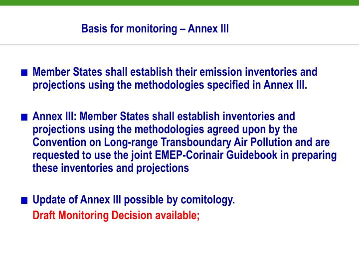 Basis for monitoring – Annex III