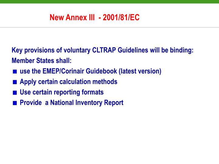 New Annex III  - 2001/81/EC