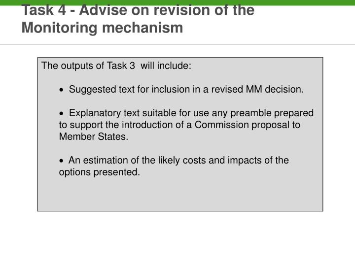 Task 4 - Advise on revision of the Monitoring mechanism