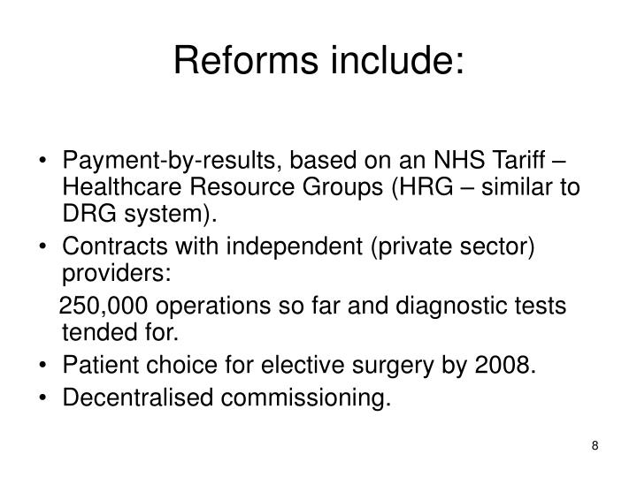 Reforms include: