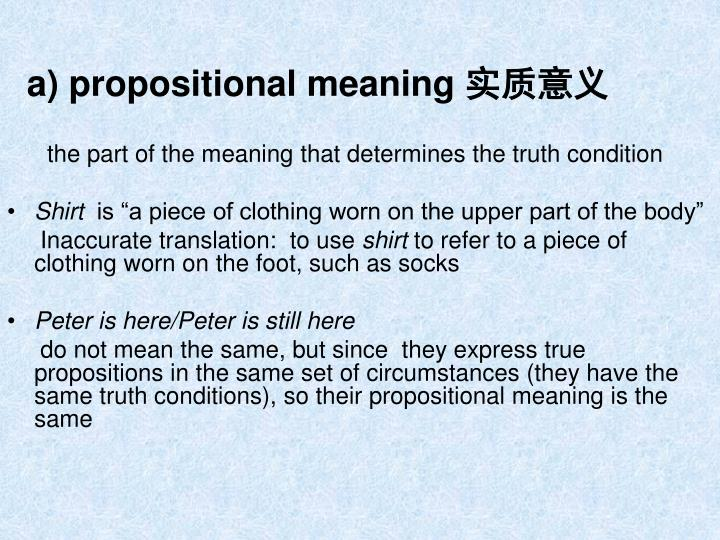 a) propositional meaning