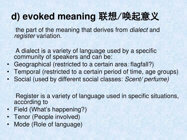 d) evoked meaning