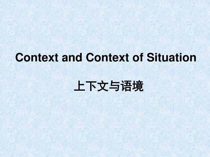 Context and Context of Situation