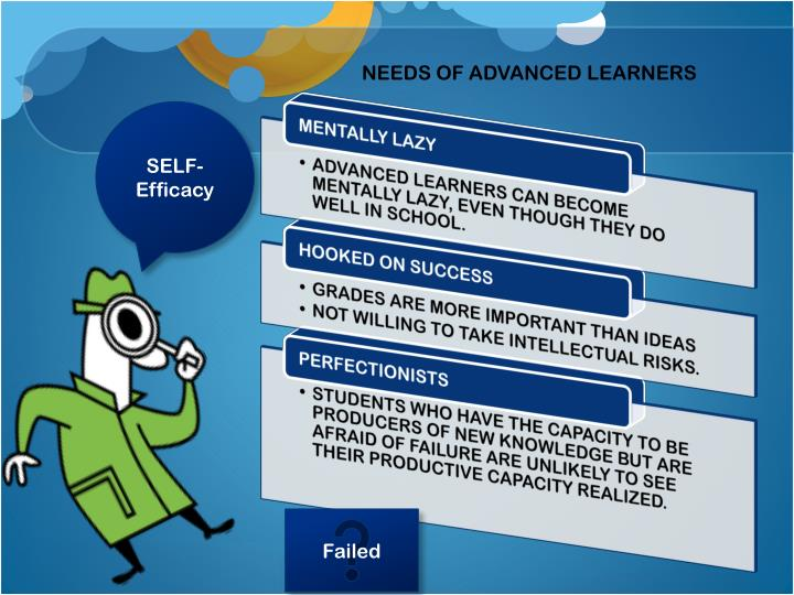 NEEDS OF ADVANCED LEARNERS