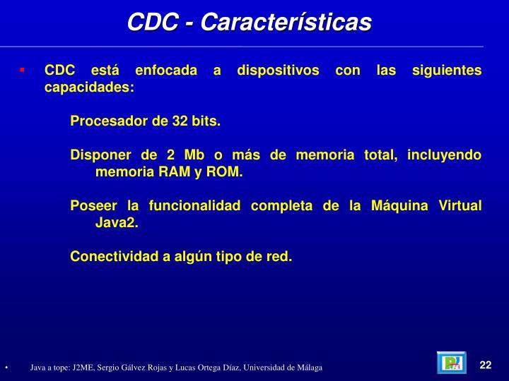 CDC - Características