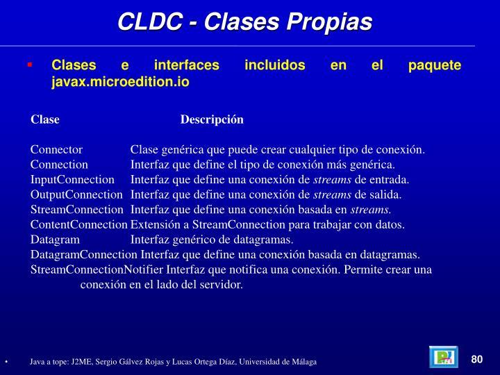 CLDC - Clases Propias