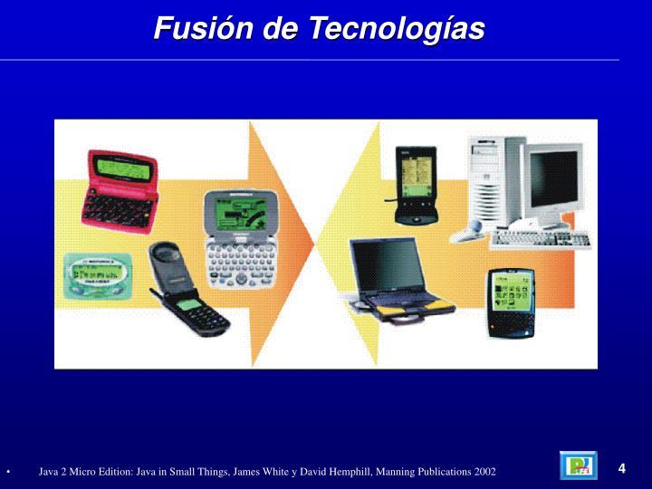 Fusión de Tecnologías