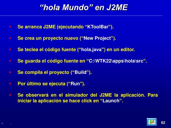 """""""hola Mundo"""" en J2ME"""