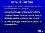 interfaces alto nivel