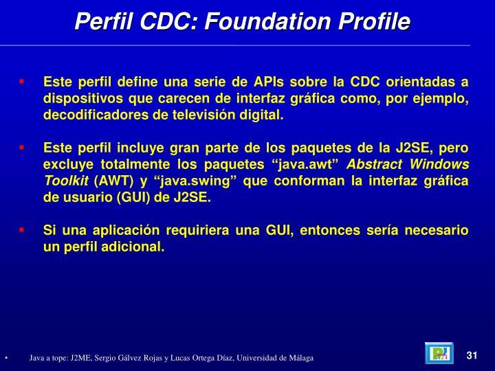 Perfil CDC: Foundation Profile