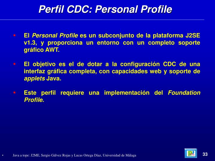Perfil CDC: Personal Profile