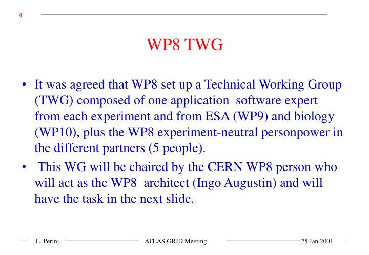 WP8 TWG