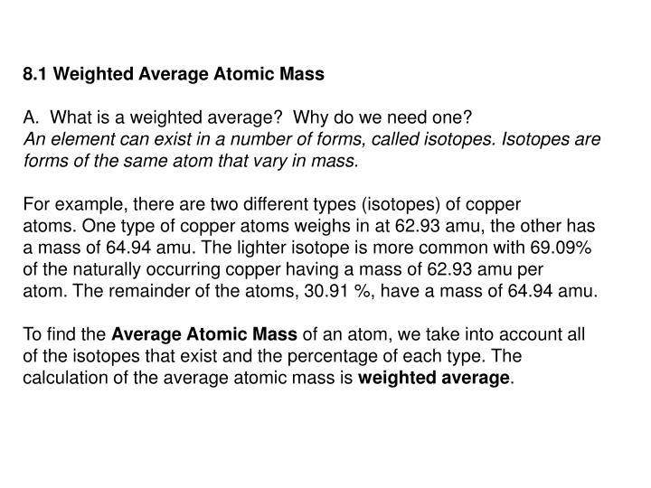 8.1 Weighted Average Atomic Mass