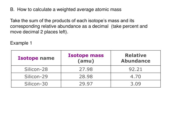 B.  How to calculate a weighted average atomic mass