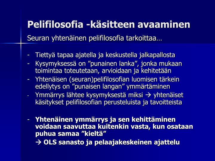 Pelifilosofia -käsitteen avaaminen