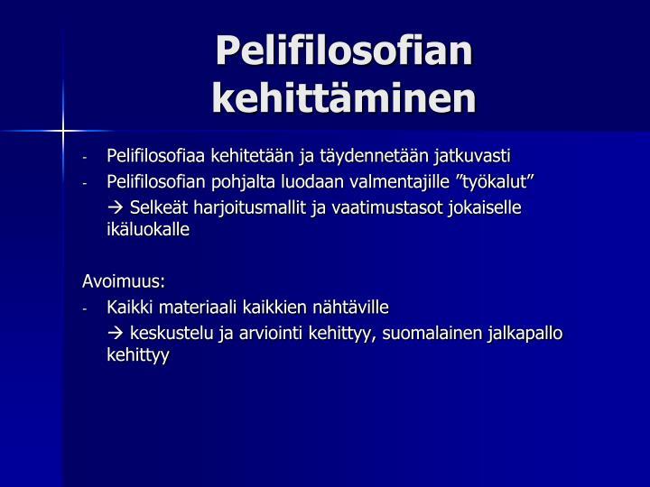 Pelifilosofian kehittäminen