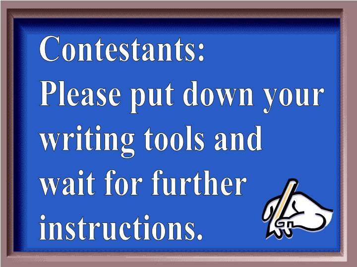 Contestants: