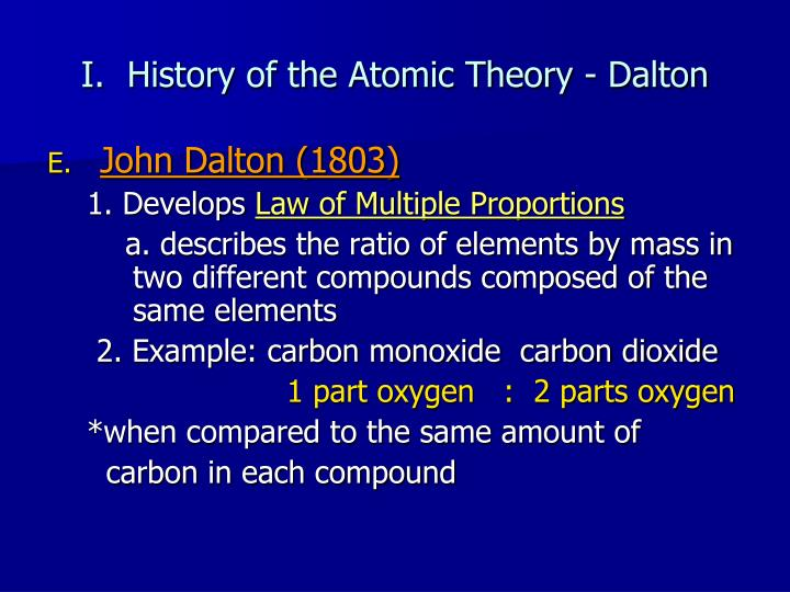 a history of atomic theory by john dalton Dalton's atomic theory is important not because as shown in the accompanying figure of the evolution of atomic theory in thomson's atomic like to give a suggestion to extend the rutherford atomic theory as it was one of the main contributions of the atom's history 42.