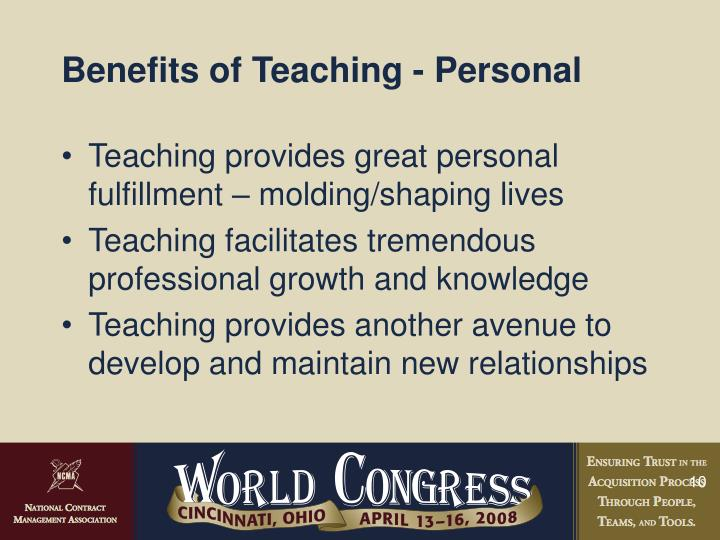 Benefits of Teaching - Personal