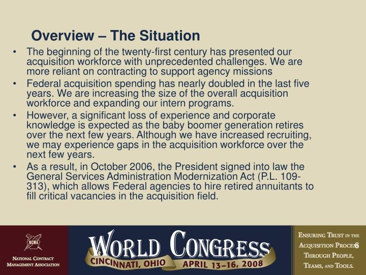 Overview – The Situation