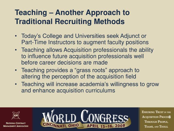 Teaching – Another Approach to Traditional Recruiting Methods