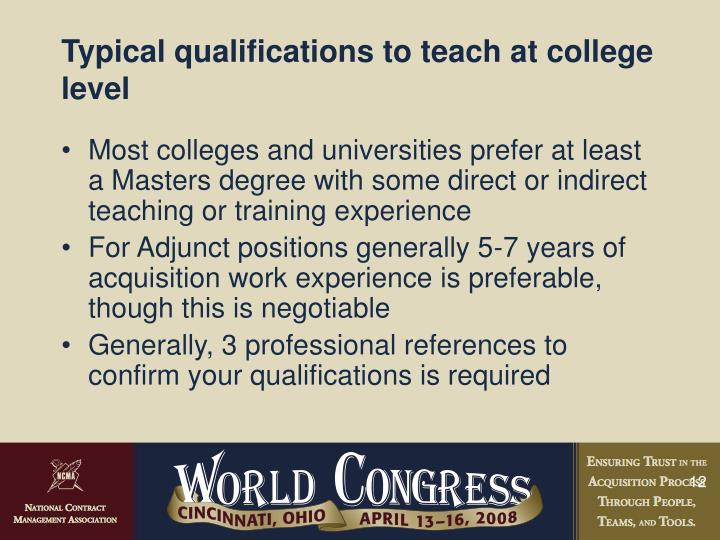 Typical qualifications to teach at college level