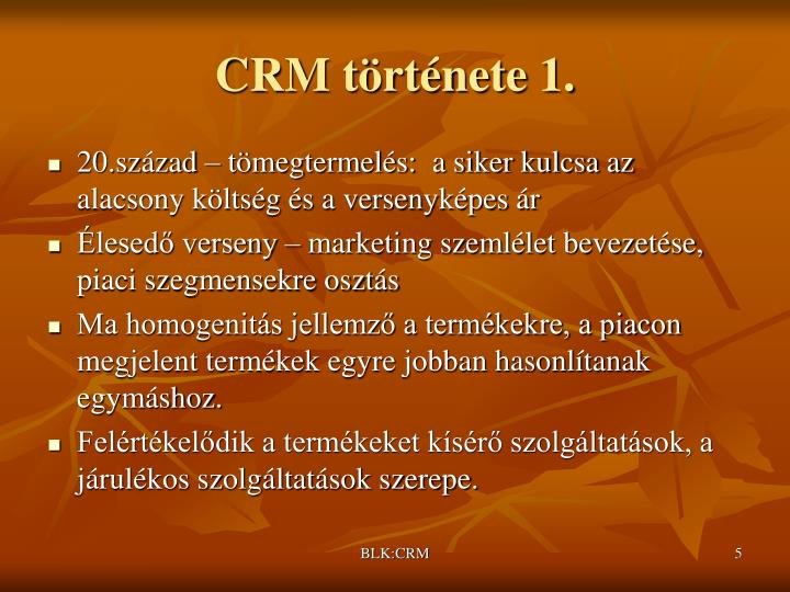 CRM története 1.