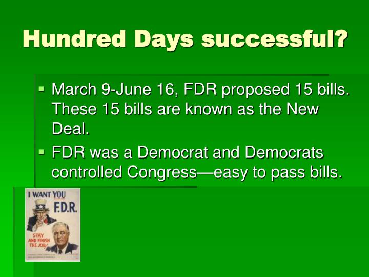 Hundred Days successful?