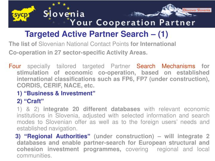 Targeted Active Partner Search