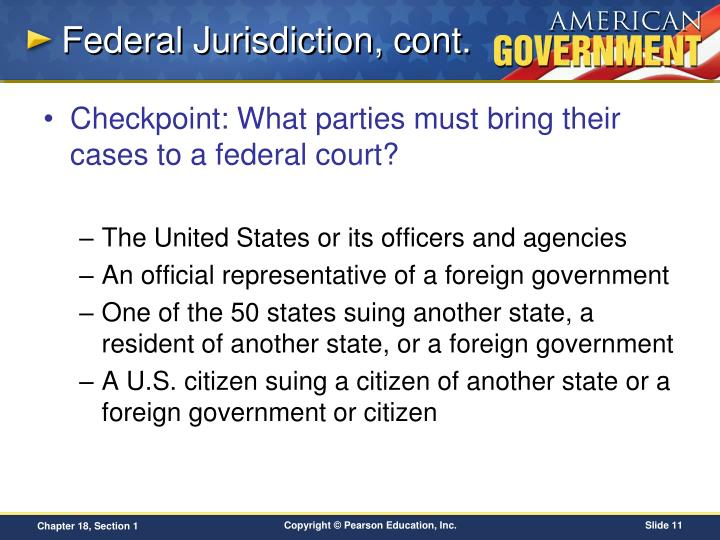 Federal Jurisdiction, cont.