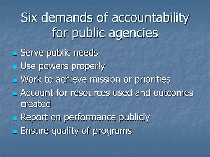 Six demands of accountability for public agencies