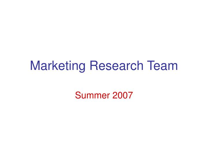 Marketing research team