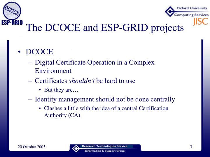 The dcoce and esp grid projects
