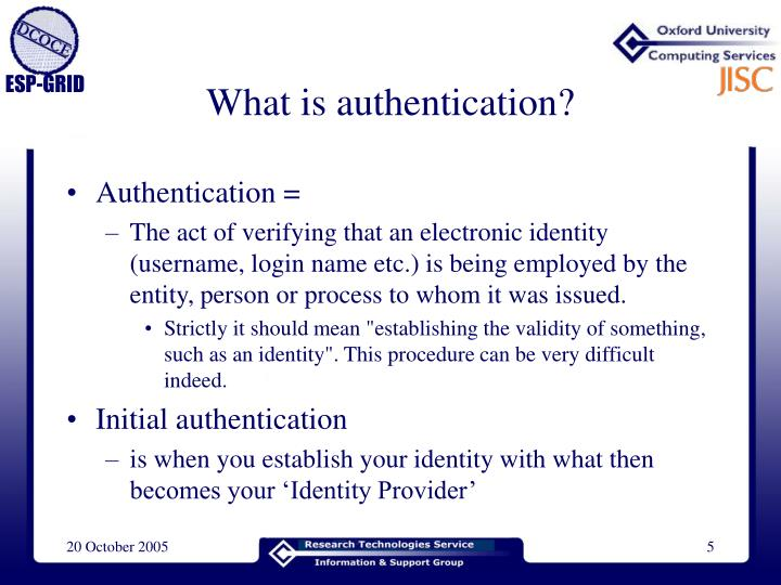 What is authentication?