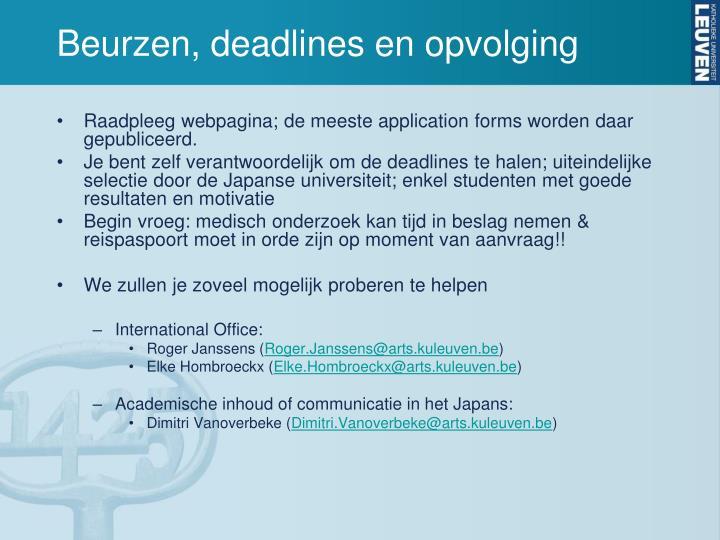 Beurzen, deadlines en opvolging