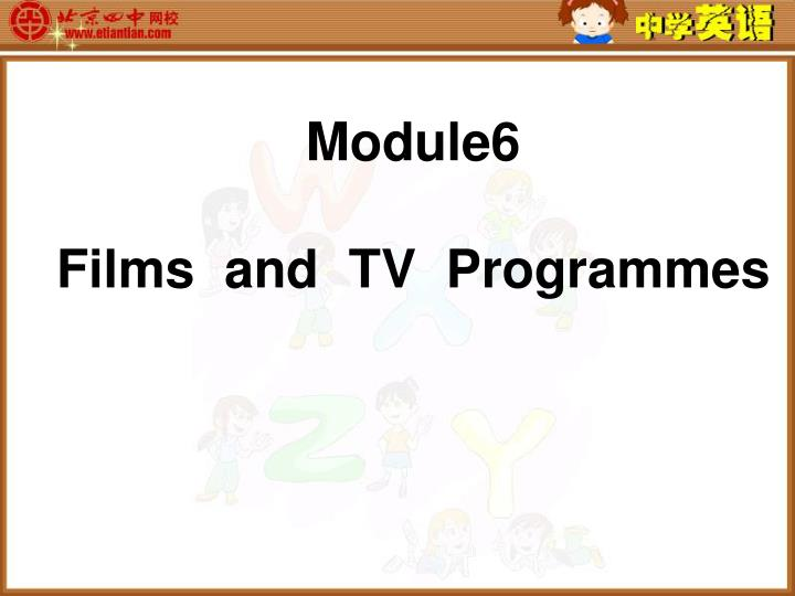 Module6 films and tv programmes