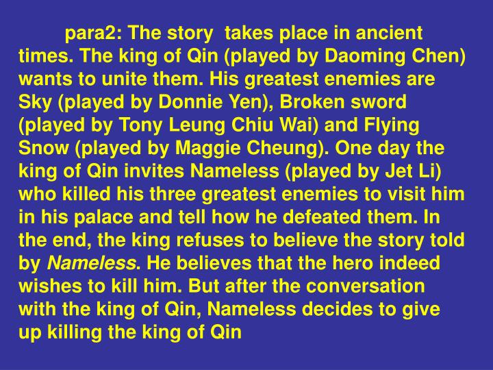 para2: The story