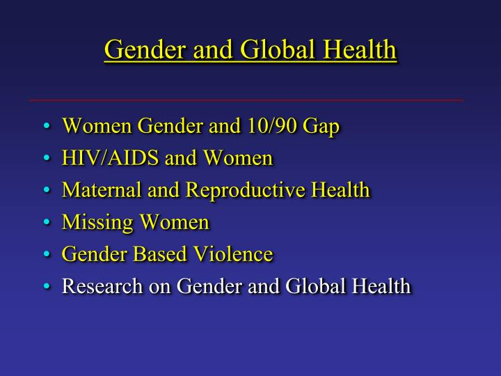 Gender and Global Health