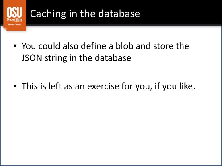 Caching in the database