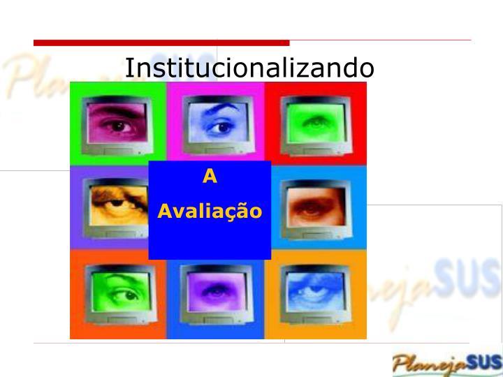 Institucionalizando