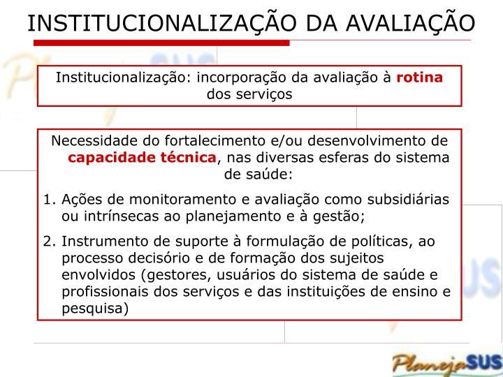 INSTITUCIONALIZAÇÃO DA AVALIAÇÃO