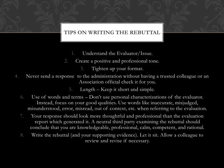 Tips On Writing the Rebuttal
