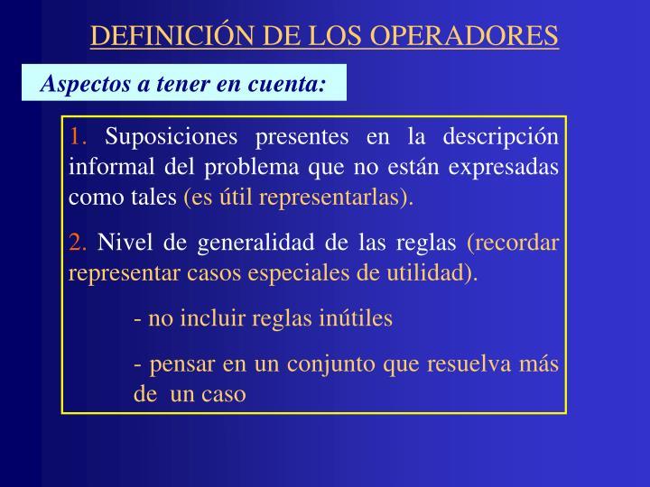 DEFINICIÓN DE LOS OPERADORES