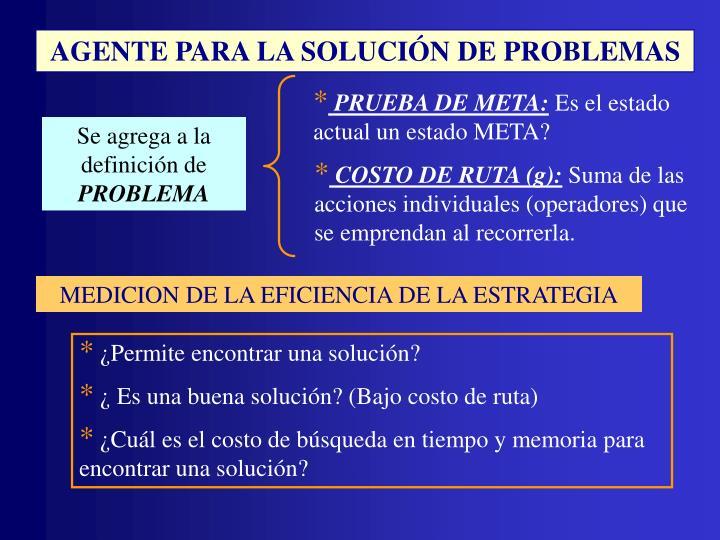 AGENTE PARA LA SOLUCIÓN DE PROBLEMAS
